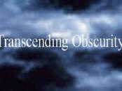 transcending_obscurity
